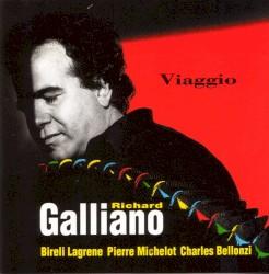 Richard Galliano - Liberté est une fleur