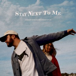 Quinn XCII feat. Logic - Stay Next to Me